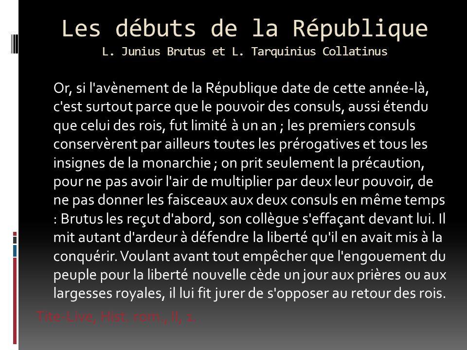 Les débuts de la République L. Junius Brutus et L