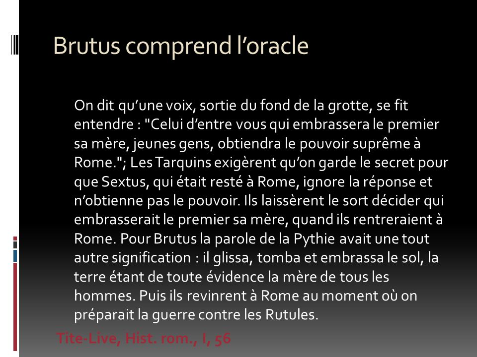 Brutus comprend l'oracle