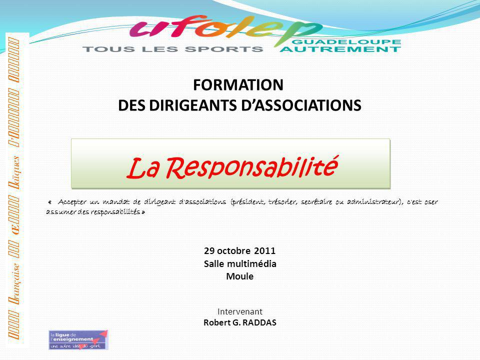 DES DIRIGEANTS D'ASSOCIATIONS