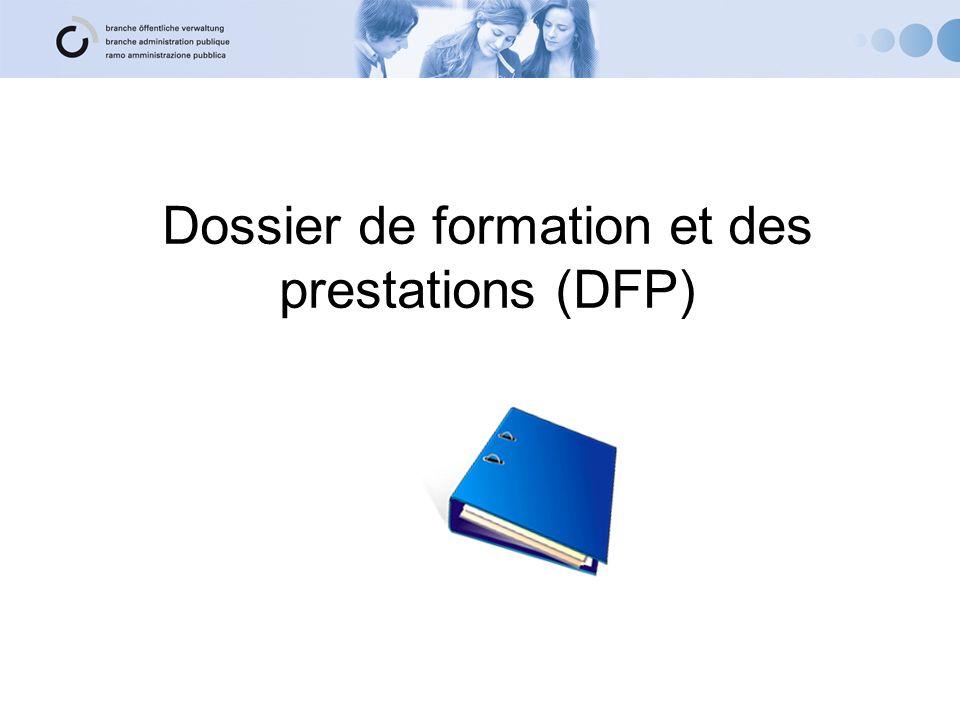 Dossier de formation et des prestations (DFP)