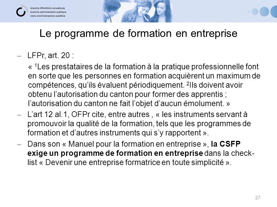 Le programme de formation en entreprise