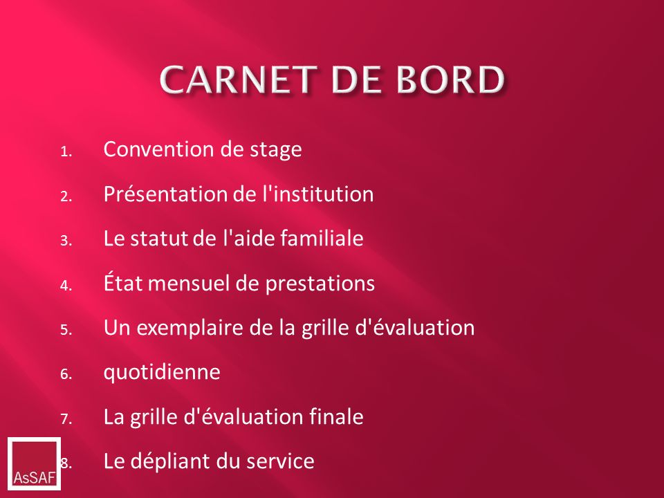 CARNET DE BORD Convention de stage Présentation de l institution