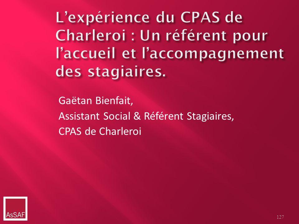 L'expérience du CPAS de Charleroi : Un référent pour l'accueil et l'accompagnement des stagiaires.