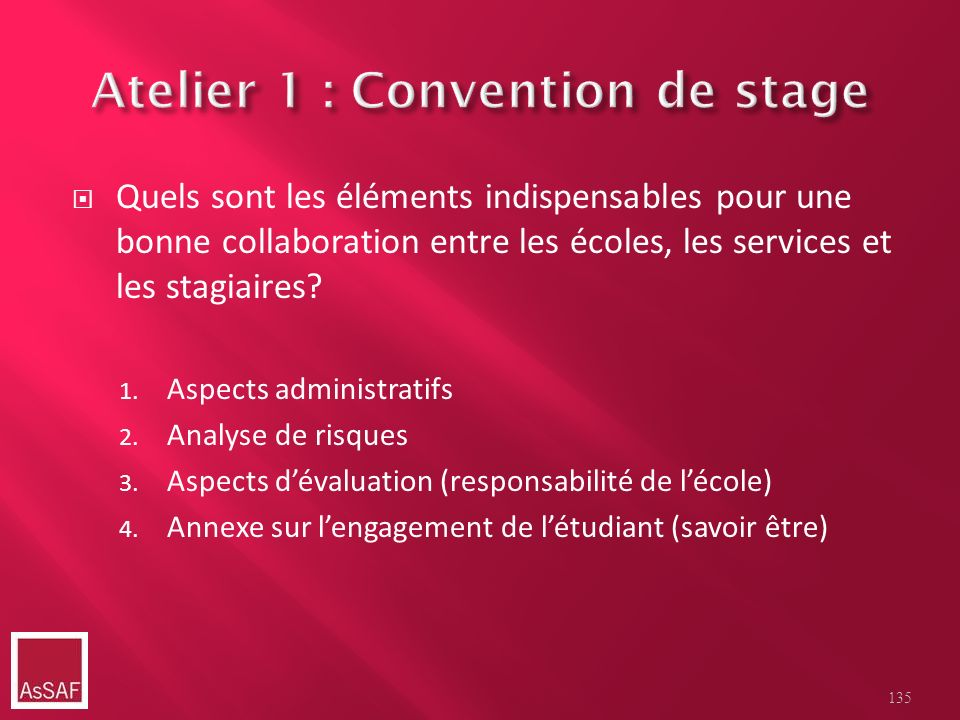 Atelier 1 : Convention de stage
