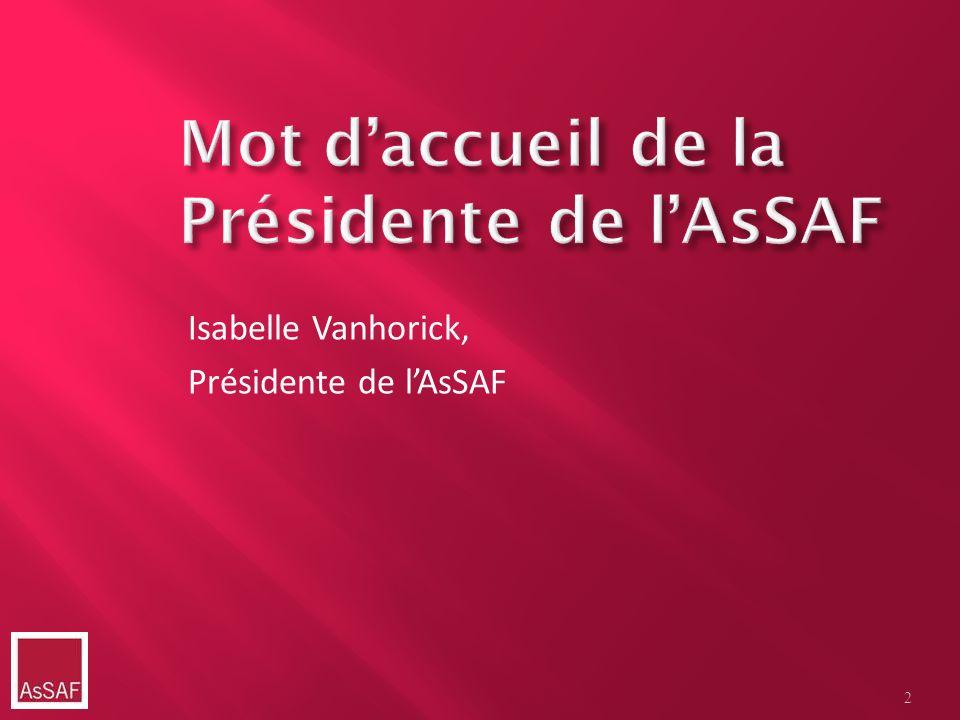 Mot d'accueil de la Présidente de l'AsSAF