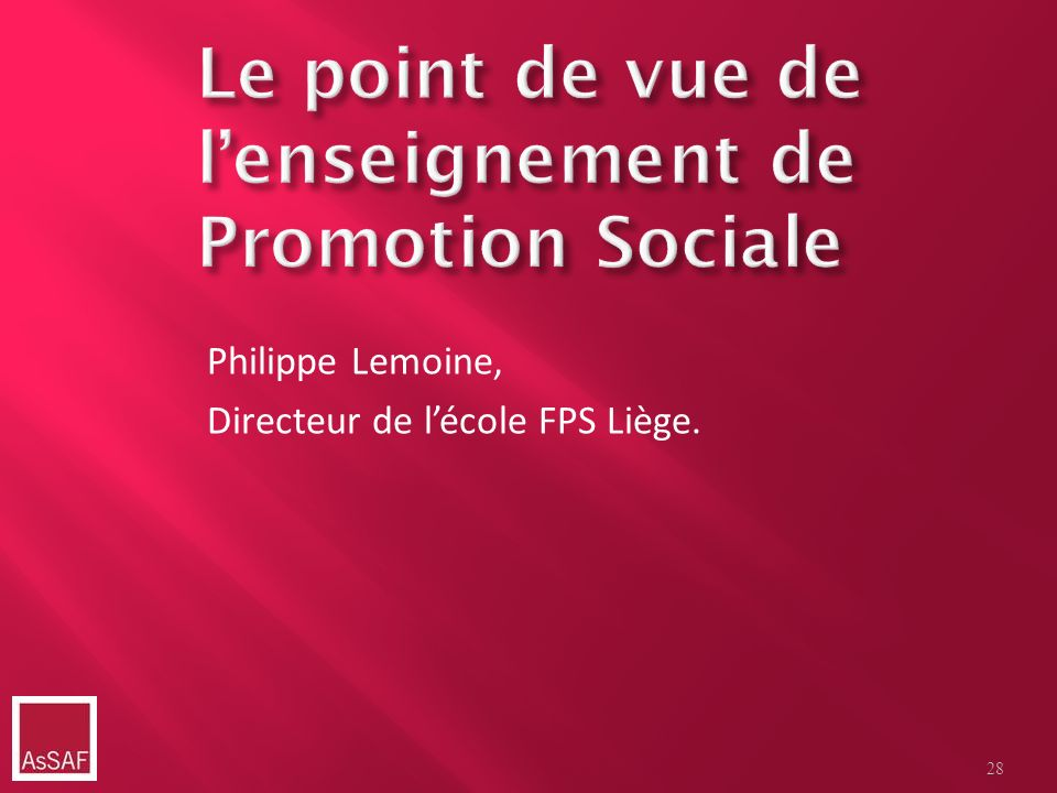 Le point de vue de l'enseignement de Promotion Sociale