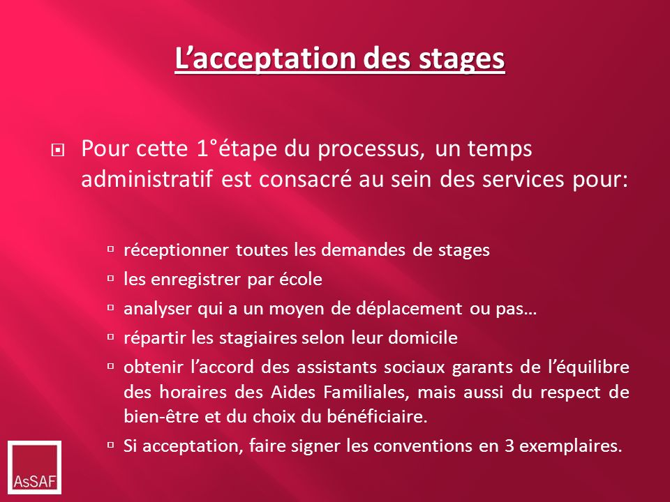 L'acceptation des stages