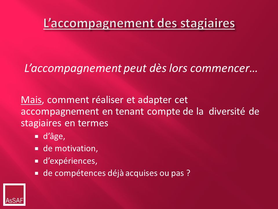 L'accompagnement des stagiaires