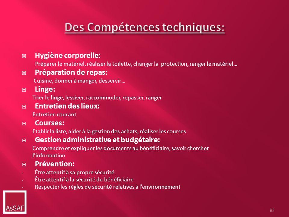 Des Compétences techniques: