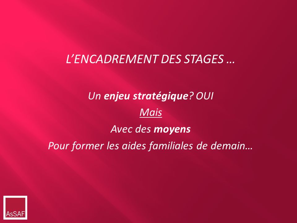 L'ENCADREMENT DES STAGES …