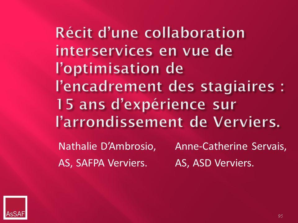 Récit d'une collaboration interservices en vue de l'optimisation de l'encadrement des stagiaires : 15 ans d'expérience sur l'arrondissement de Verviers.