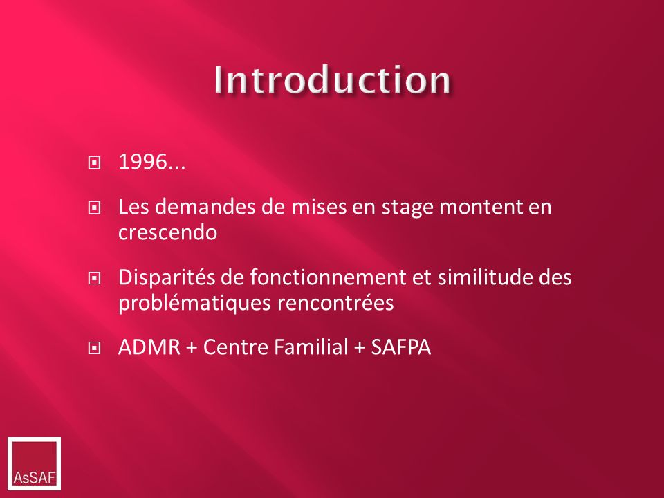 Introduction 1996... Les demandes de mises en stage montent en crescendo.