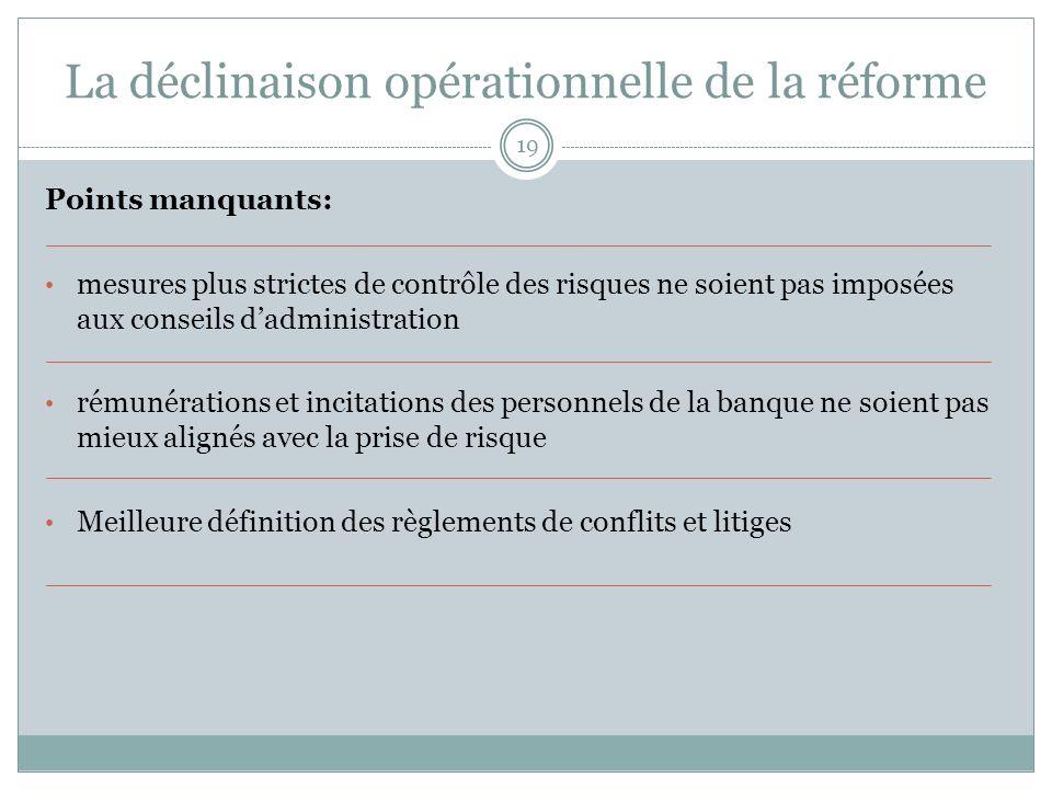 La déclinaison opérationnelle de la réforme
