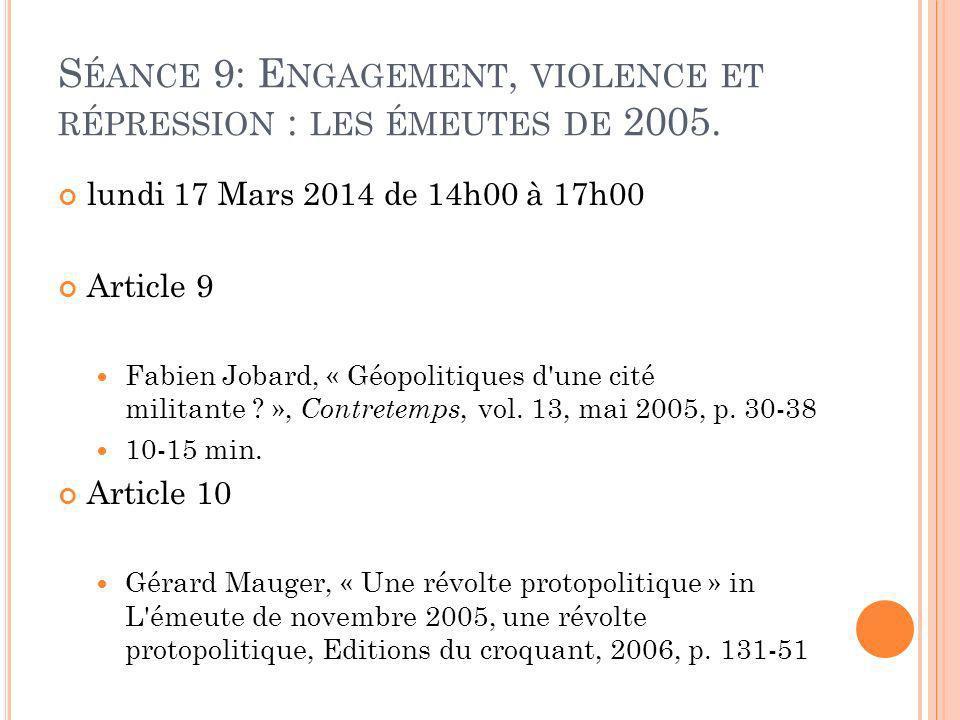 Séance 9: Engagement, violence et répression : les émeutes de 2005.
