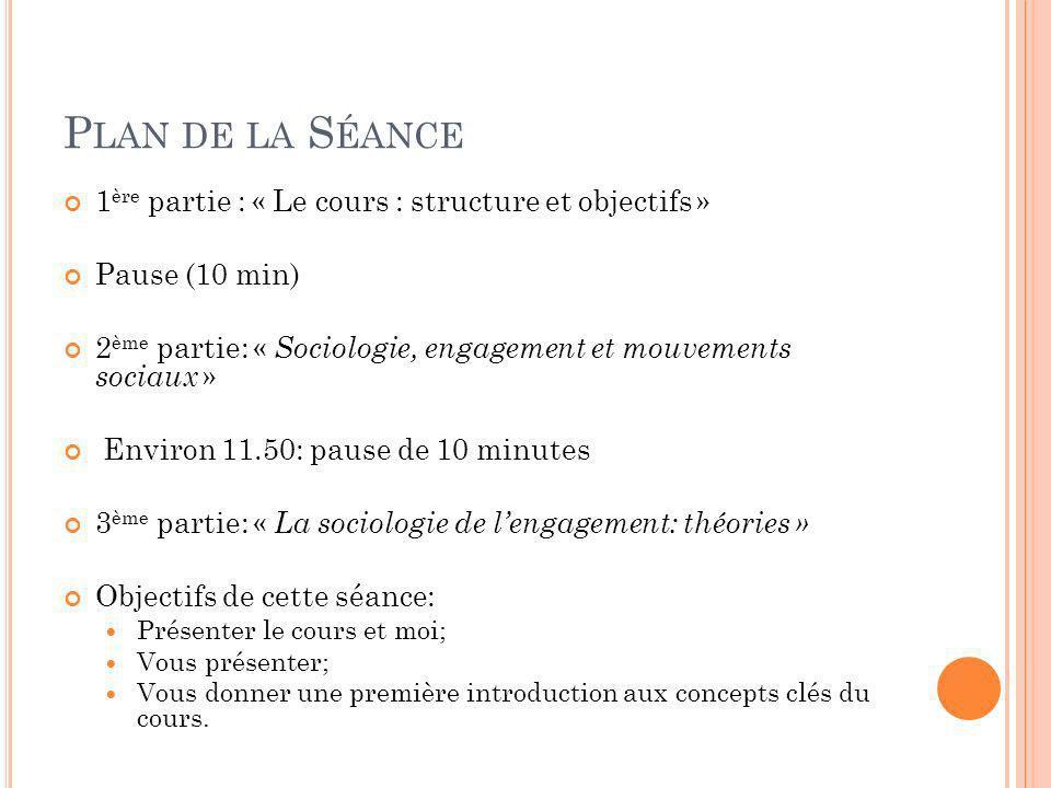 Plan de la Séance 1ère partie : « Le cours : structure et objectifs »