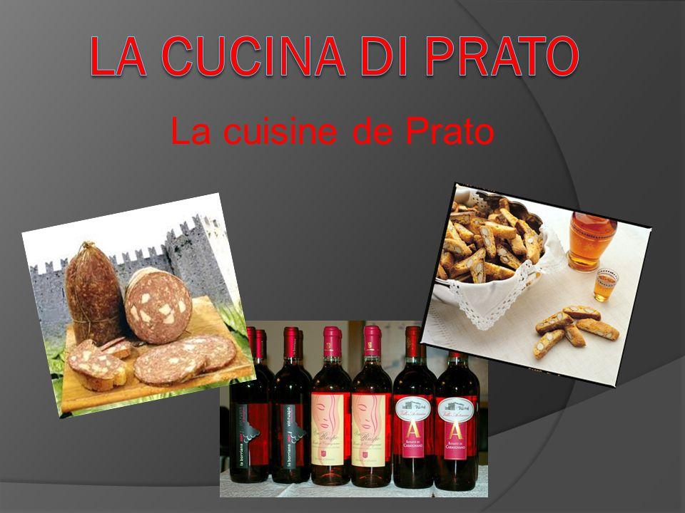 La cucina di Prato La cuisine de Prato