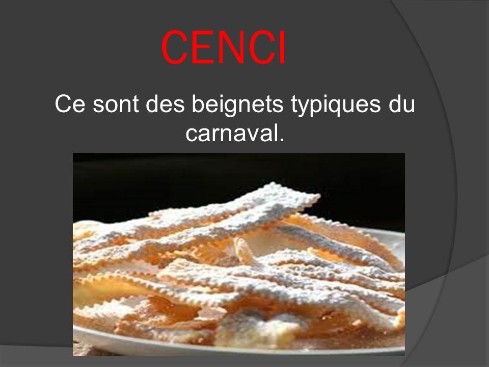 Ce sont des beignets typiques du carnaval.