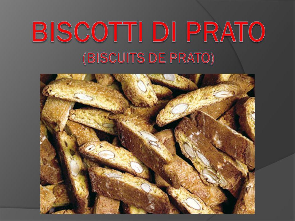 Biscotti di Prato (biscuits de Prato)