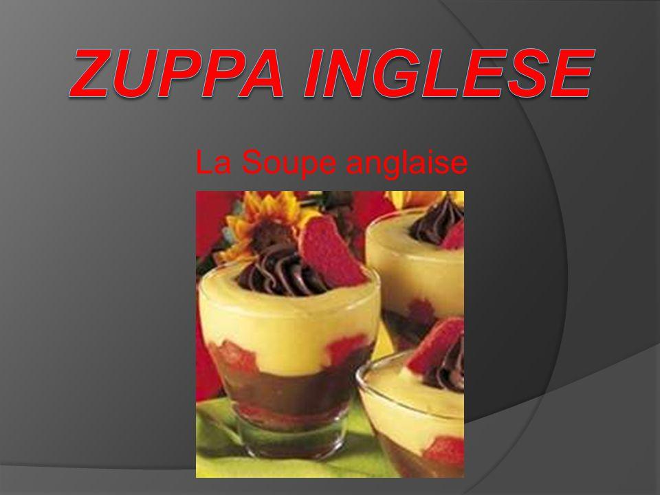 Zuppa inglese La Soupe anglaise