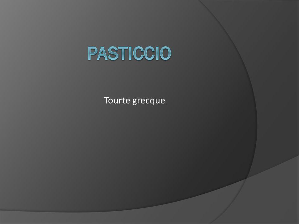 Pasticcio Tourte grecque