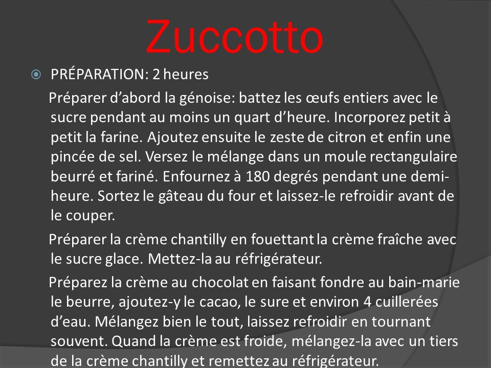 Zuccotto PRÉPARATION: 2 heures