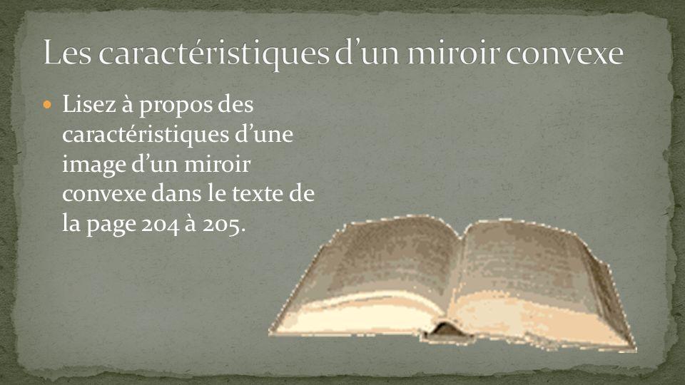 Les caractéristiques d'un miroir convexe