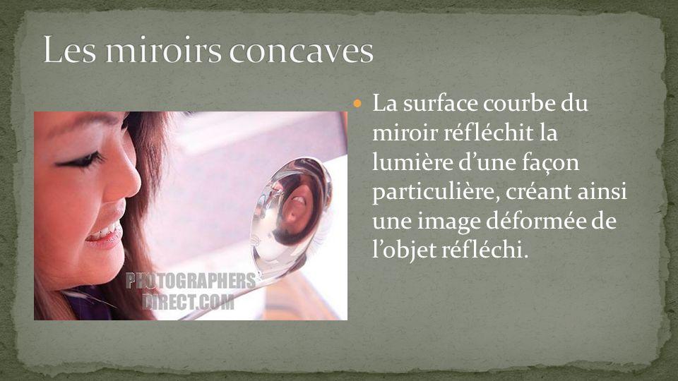 Les miroirs concaves