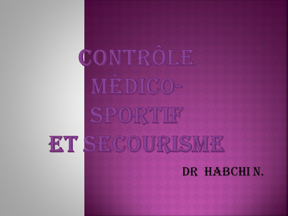 CONTRÔLE MÉDICO-SPORTIF ET SECOURISME