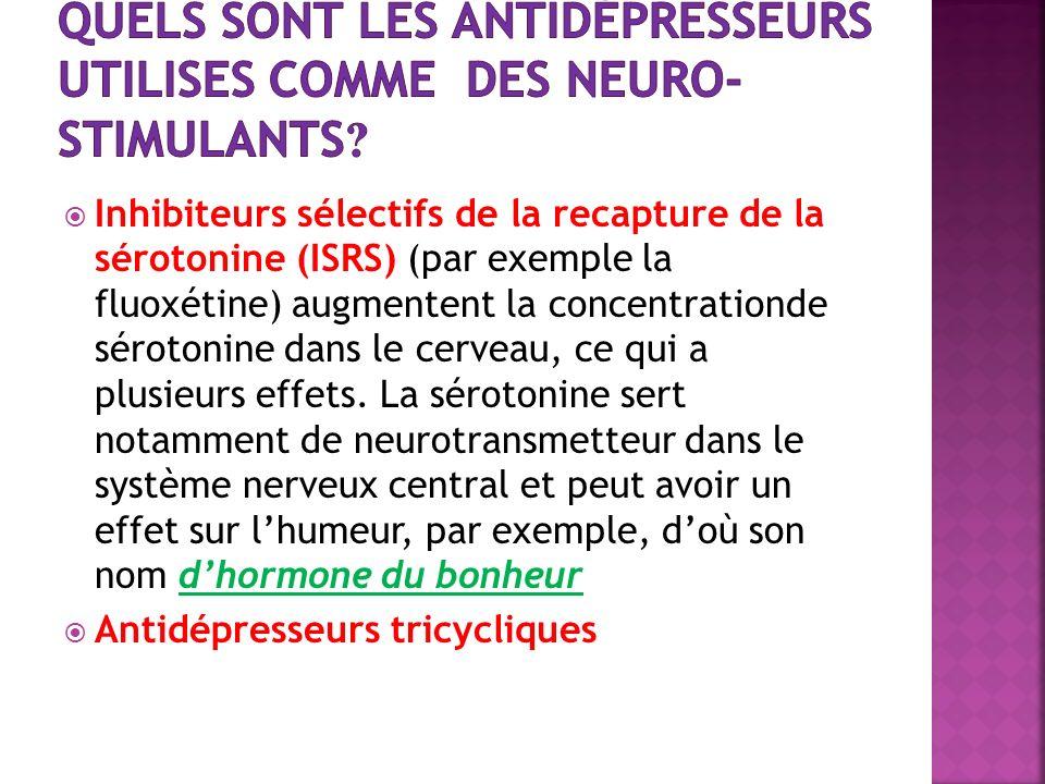 Quels sont les antidépresseurs utilises comme des neuro-stimulants