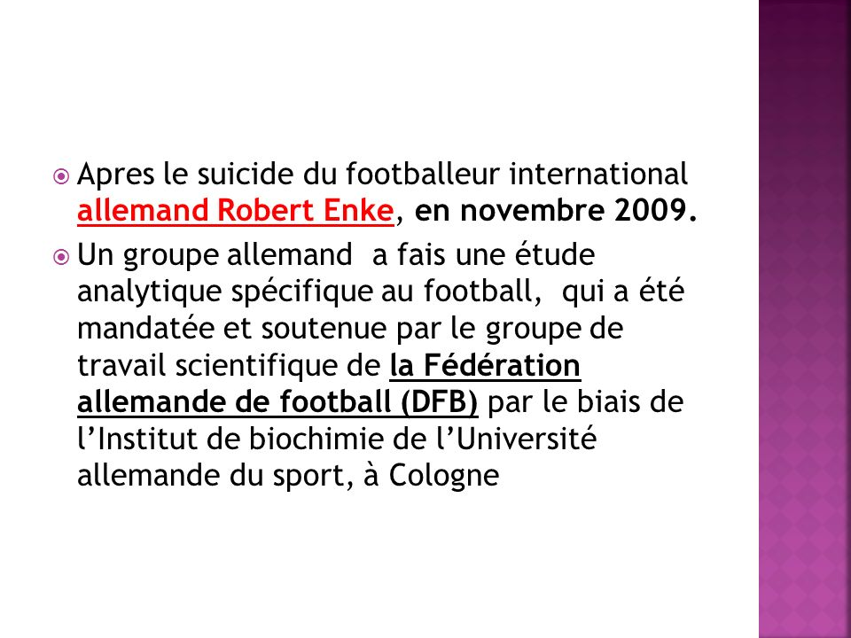Apres le suicide du footballeur international allemand Robert Enke, en novembre 2009.