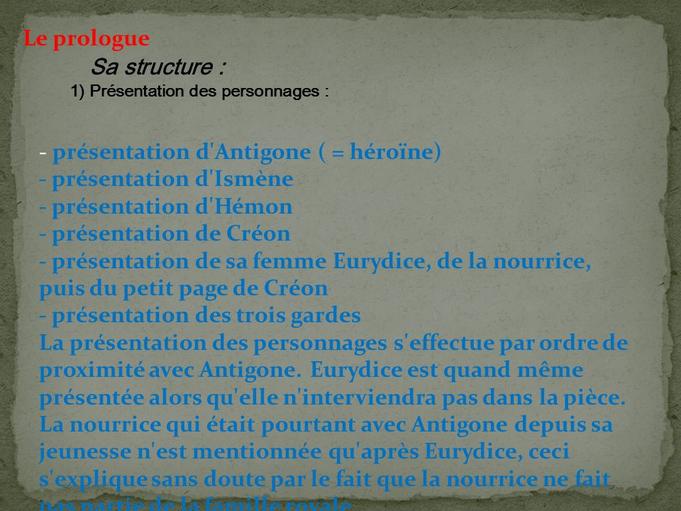 Le prologue Sa structure :
