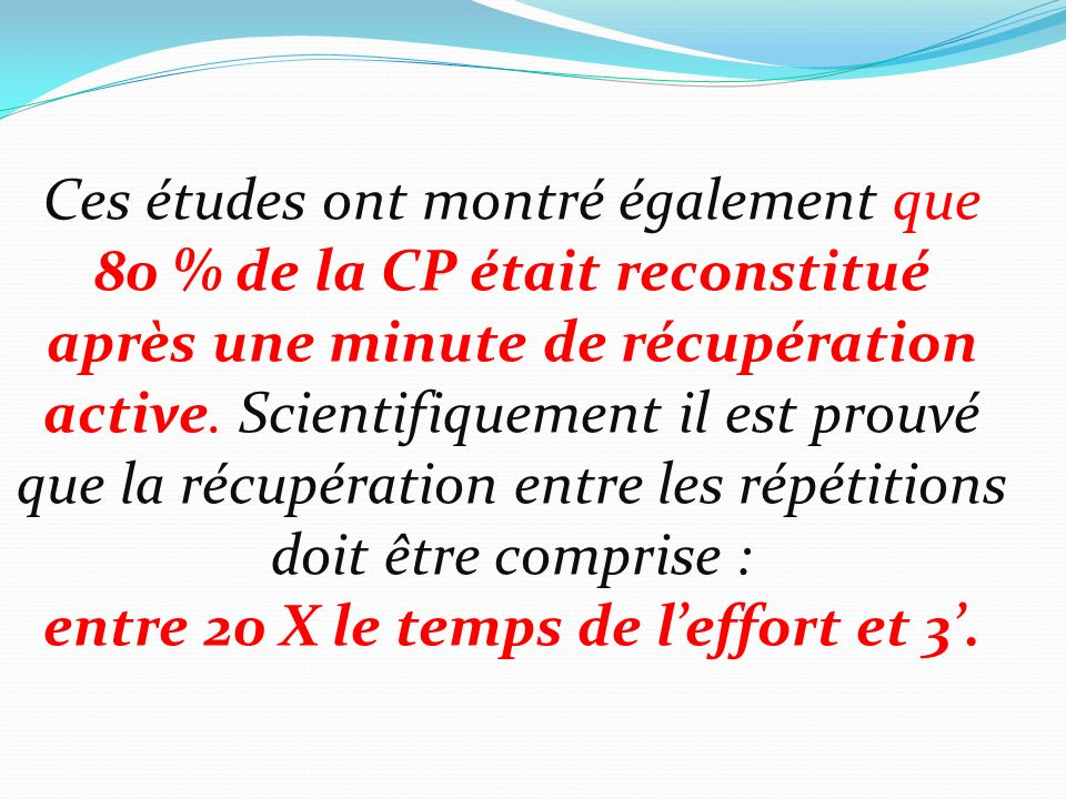entre 20 X le temps de l'effort et 3'.