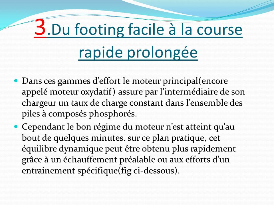 3.Du footing facile à la course rapide prolongée