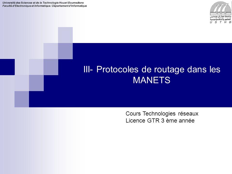 III- Protocoles de routage dans les MANETS