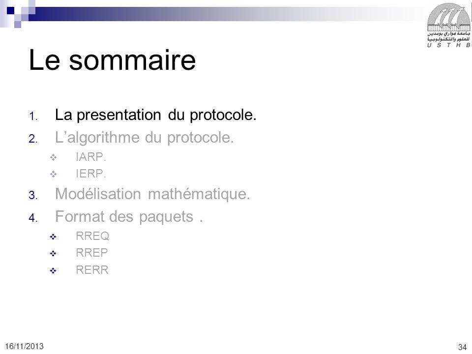 Le sommaire La presentation du protocole. L'algorithme du protocole.