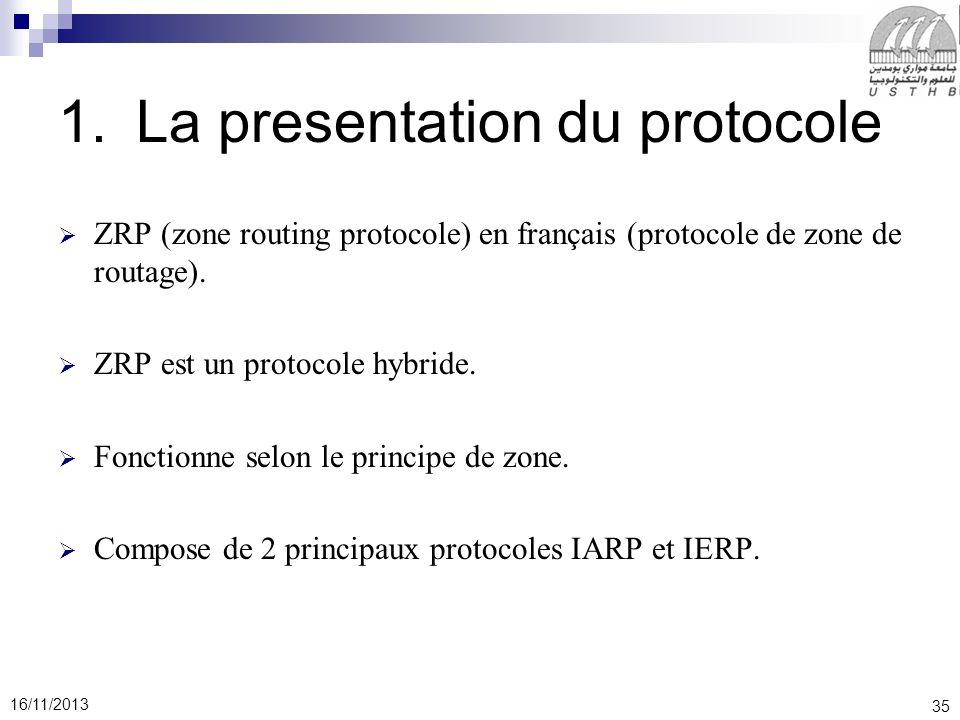 La presentation du protocole