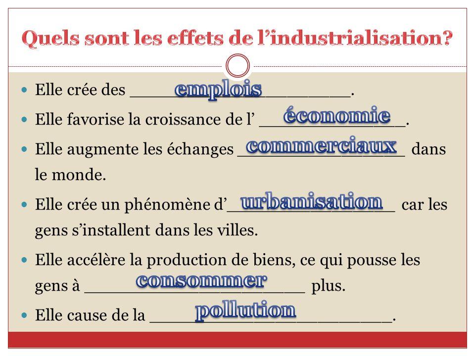 Quels sont les effets de l'industrialisation