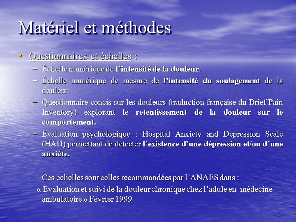Matériel et méthodes Questionnaires et échelles :