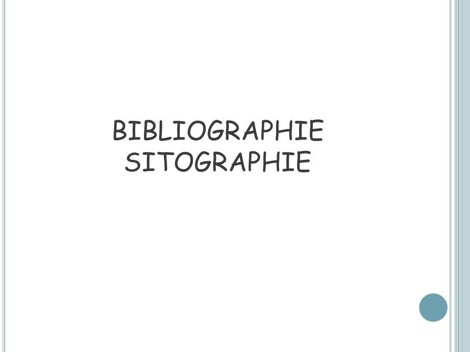 BIBLIOGRAPHIE SITOGRAPHIE