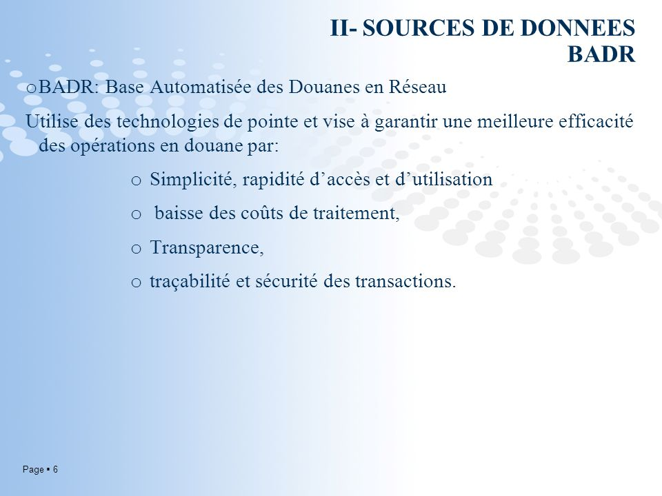 II- SOURCES DE DONNEES BADR