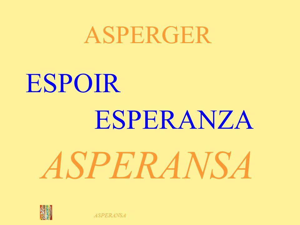 ASPERGER ESPOIR ESPERANZA ASPERANSA ASPERANSA