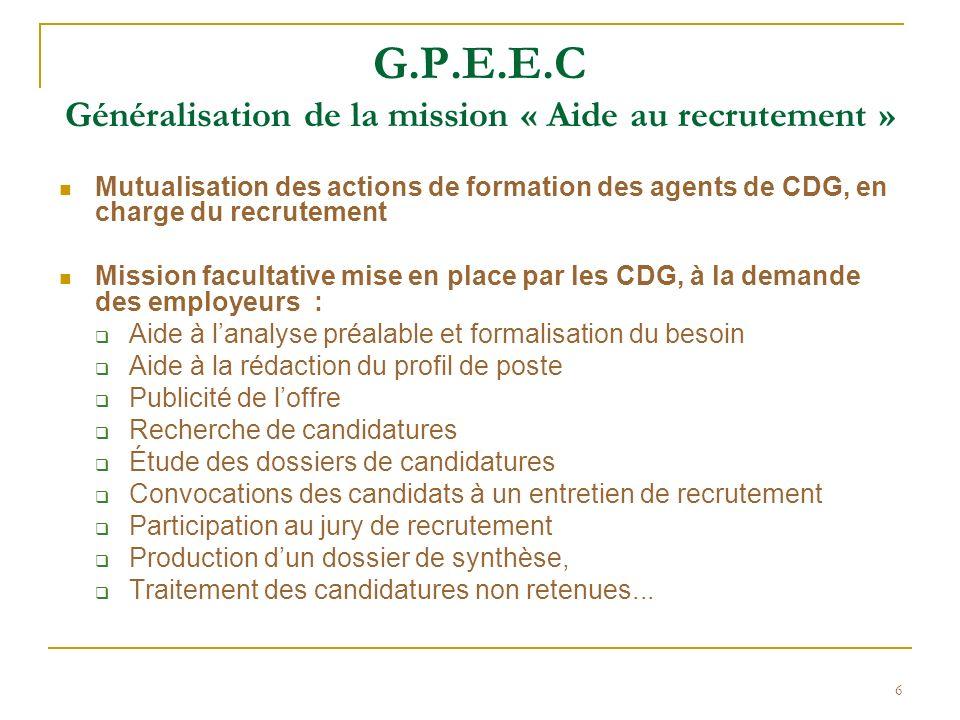 G.P.E.E.C Généralisation de la mission « Aide au recrutement »