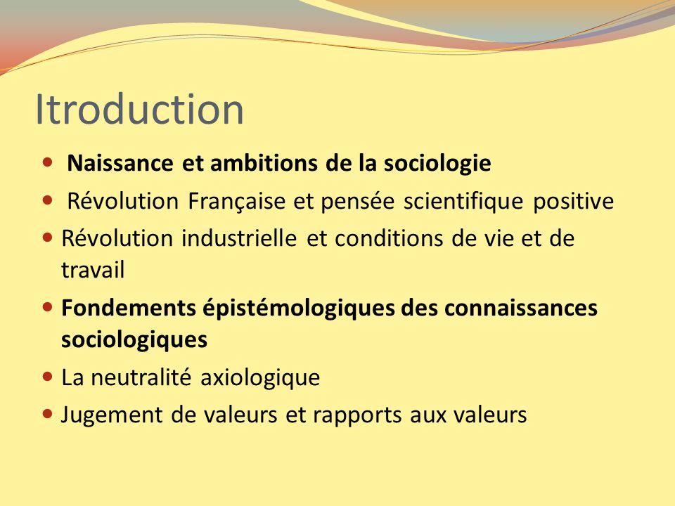 Itroduction Naissance et ambitions de la sociologie