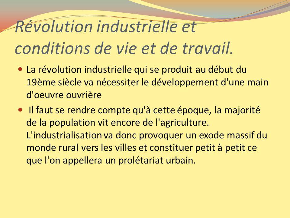 Révolution industrielle et conditions de vie et de travail.