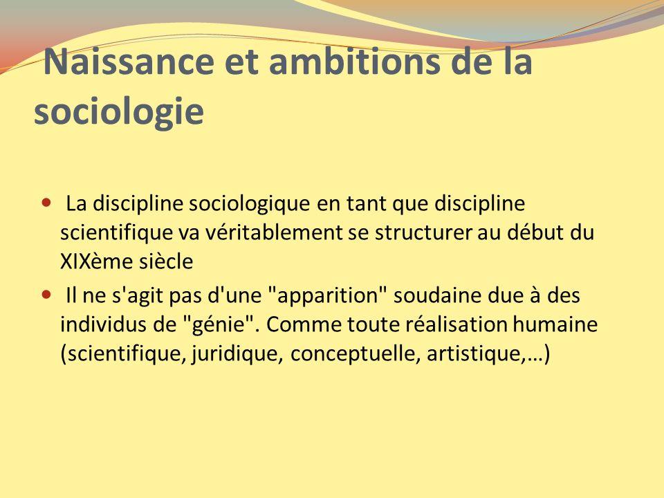 Naissance et ambitions de la sociologie