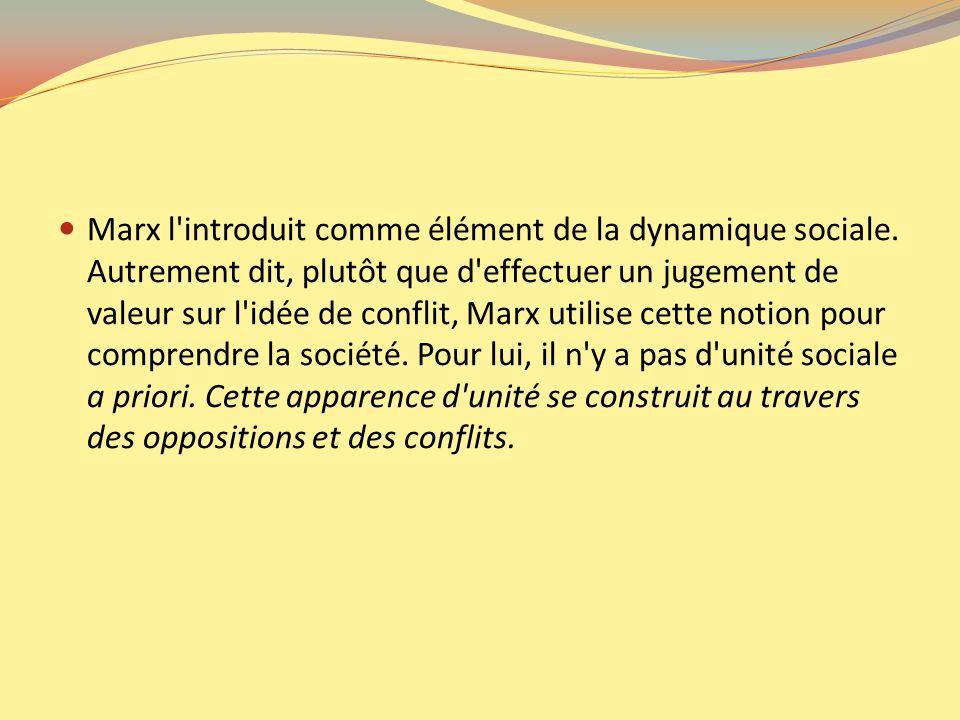 Marx l introduit comme élément de la dynamique sociale