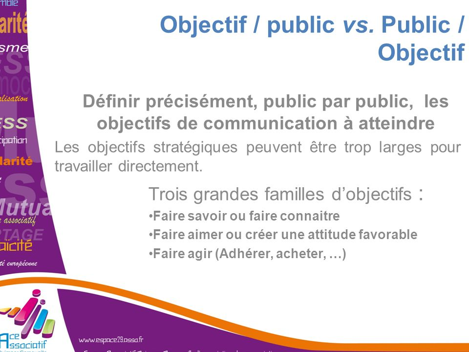 Objectif / public vs. Public / Objectif