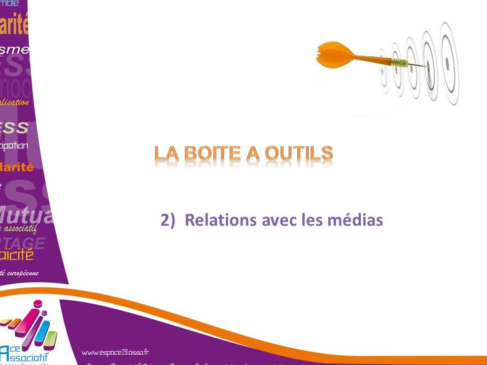 La boite a outils 2) Relations avec les médias