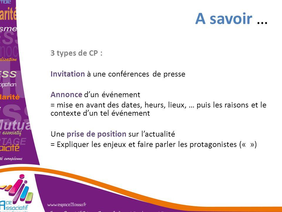 A savoir … 3 types de CP : Invitation à une conférences de presse