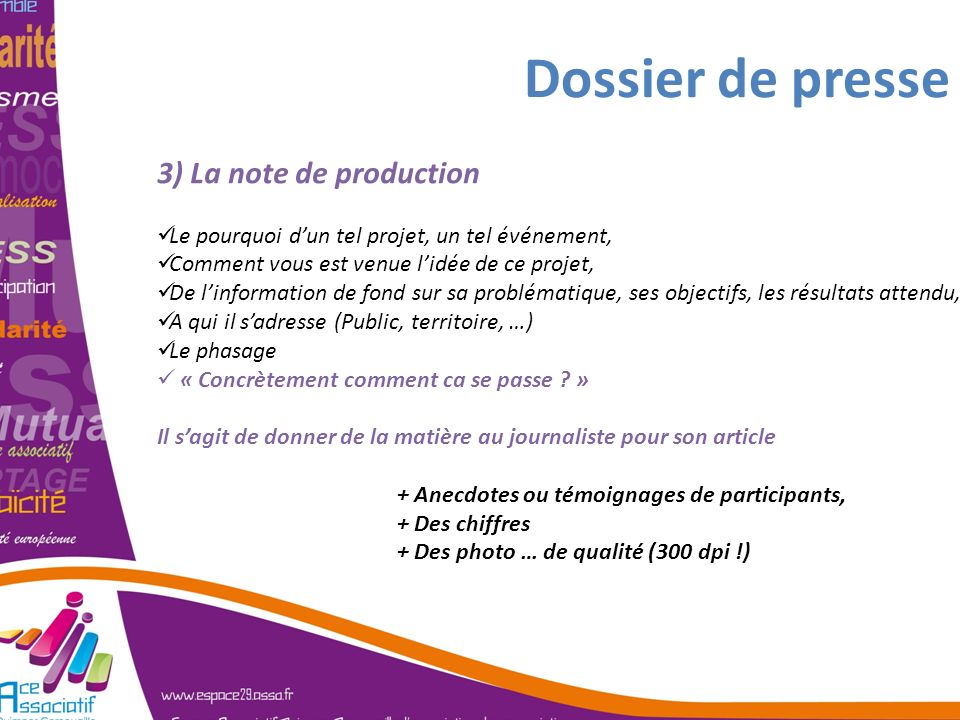 Dossier de presse 3) La note de production